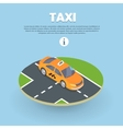 Taxi on Part of Road Isometric Web Banner vector image vector image