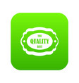 the quality best label icon digital green vector image