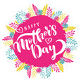 happy mothers day greeting card template vector image vector image