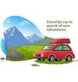 travel car in search new adventures banner vector image