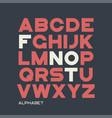 heavy sans serif typeface design alphabet vector image vector image
