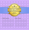premium quality best choice 100 quality poster vector image vector image
