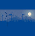 windmills wind power night forest and the mountain vector image