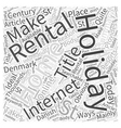 Holiday Home Rental in the st Century Word Cloud vector image vector image