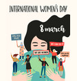 international womens day with vector image vector image