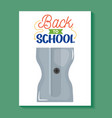 sharpener school supply isolated icon vector image vector image