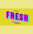 fresh font 3d bold colorful style vector image vector image