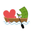 love and money ride in boat selling love dollar vector image vector image
