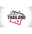 thailand welcome to word text with handwritten vector image