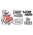 typography slogan graphics find your own path vector image