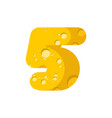 figure 5 cheese font numeral five of cheesy vector image vector image