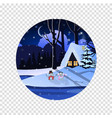round sign of winter snowy night landscape with vector image vector image