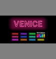 neon name of venice city vector image