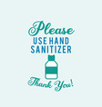 please use hand sanitizer concept vector image