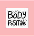 body positive lettering vector image