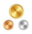 gold silver and bronze shiny labels or coins vector image