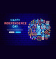 happy independence day neon banner design vector image vector image