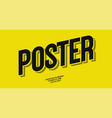 poster font 3d bold style vector image vector image