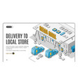 delivery to local store isometric banner shipping vector image vector image