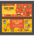 fastfood and street food flyer banner posters card vector image
