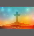 good friday heavenly scene with cross symbol vector image vector image