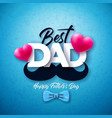happy fathers day greeting card design with dotted vector image