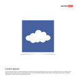 cloud icon - blue photo frame vector image