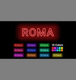 neon name of roma city vector image