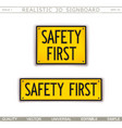 safety first warning signs 3d signboard vector image vector image