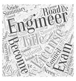 The Road To Becoming A Licensed Engineer Word vector image