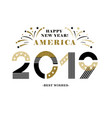 2019 happy new year america festive card vector image vector image