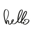 handwriting word hello vector image vector image