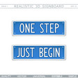 one step just begin vector image vector image
