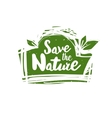 Save the nature label vector image vector image