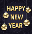 happy new year 2018 with golden glass balls dark vector image