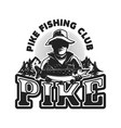 pike fishing emblem template with fisherman vector image vector image