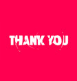 thank you banner poster and sticker concept vector image