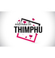 thimphu welcome to word text with handwritten vector image vector image