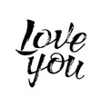 letters calligraphy love you hand drawing vector image