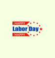 work labor day logo flat style vector image vector image