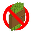 forbidden cash ban money red prohibitory road vector image vector image