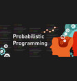 probabilistic programming coding software line of vector image vector image