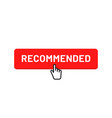 recommended badge tag or button design vector image vector image