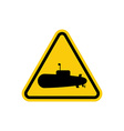 Submarine Danger Sign In water can swim submarines vector image vector image