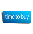time to buy blue paper sign isolated on white vector image vector image