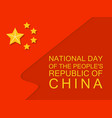 national flag china day concept background flat vector image vector image