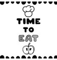 time to eat hand drawn poster card vector image