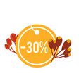 autumn sale 30 orange circle tag image vector image vector image