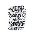 keep calm and smile vector image