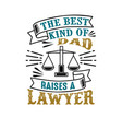 lawyer father day quote and saying good vector image vector image